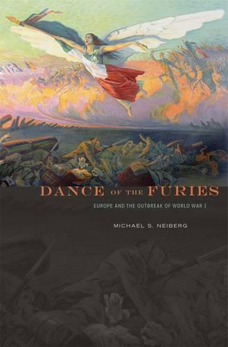 Dance of the Furies: Europe and the Outbreak of World War I (Paperback)