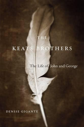 The Keats Brothers: The Life of John and George (Paperback)