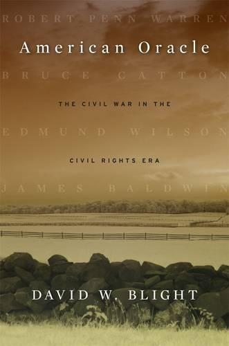 American Oracle: The Civil War in the Civil Rights Era (Paperback)