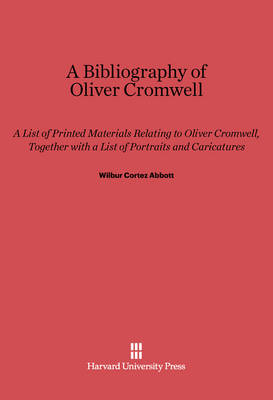 A Bibliography of Oliver Cromwell (Hardback)