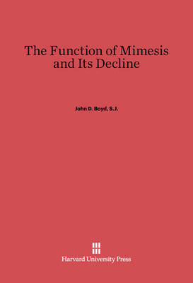 The Function of Mimesis and Its Decline (Hardback)