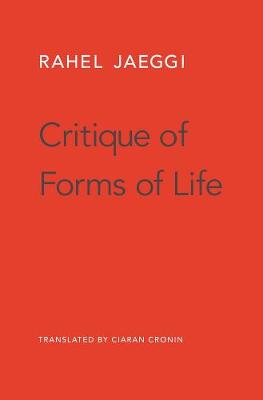 Critique of Forms of Life (Hardback)