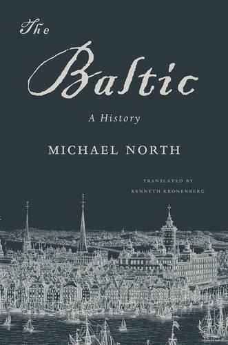 The Baltic: A History (Hardback)