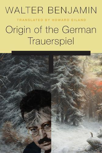 Origin of the German Trauerspiel (Paperback)