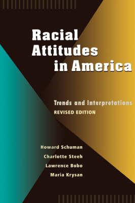 Racial Attitudes in America: Trends and Interpretations, Revised Edition (Paperback)
