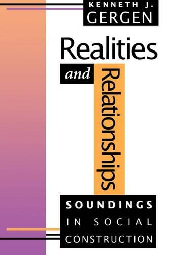 Realities and Relationships: Soundings in Social Construction (Paperback)