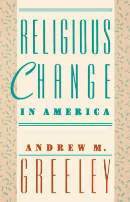 Religious Change in America - Social Trends in the United States (Paperback)