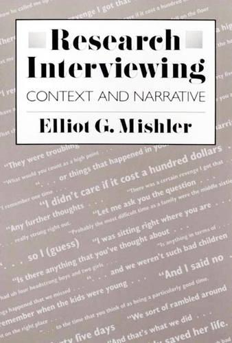 Research Interviewing: Context and Narrative (Paperback)