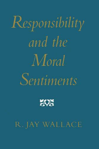 Responsibility and the Moral Sentiments (Paperback)