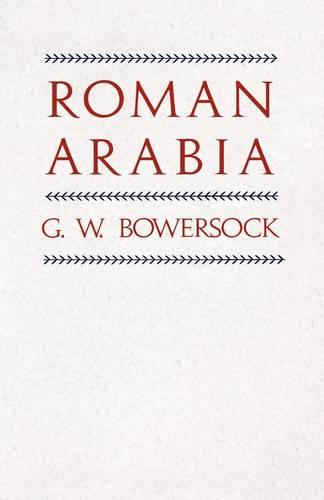 Roman Arabia (Paperback)