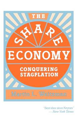 The Share Economy: Conquering Stagflation (Paperback)