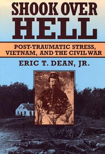 Shook Over Hell: Post-traumatic Stress, Vietnam and the Civil War (Paperback)