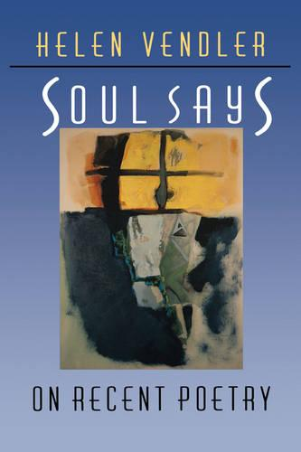 Soul Says: On Recent Poetry (Paperback)