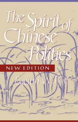 Spirit of Chinese Politics, New edition (Paperback)