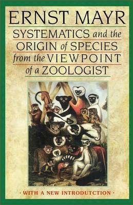 Systematics and the Origin of Species from the Viewpoint of a Zoologist (Paperback)