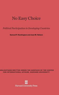 No Easy Choice - Publications Written Under the Auspices of the Center for In (Hardback)