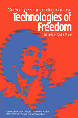 Technologies of Freedom (Paperback)