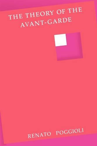 The Theory of the Avant-Garde (Paperback)
