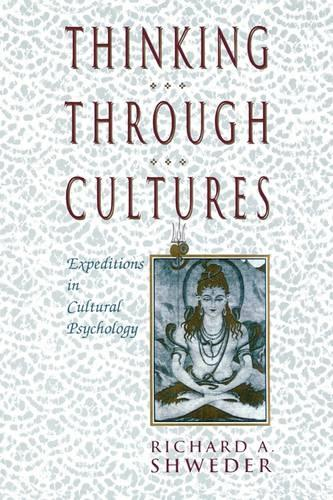 Thinking Through Cultures: Expeditions in Cultural Psychology (Paperback)