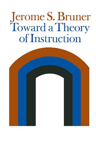 Toward a Theory of Instruction (Paperback)