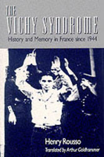 The Vichy Syndrome: History and Memory in France since 1944 (Paperback)