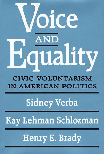 Voice and Equality: Civic Voluntarism in American Politics (Paperback)
