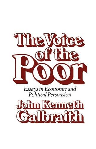 The Voice of the Poor: Essays in Economic and Political Persuasion (Paperback)