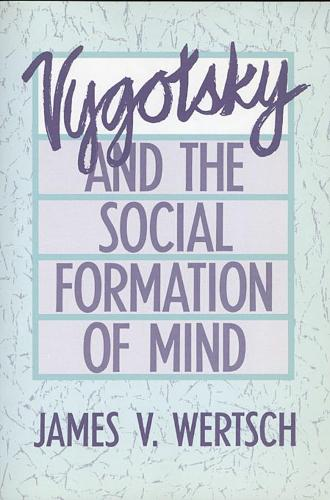 Vygotsky and the Social Formation of Mind (Paperback)