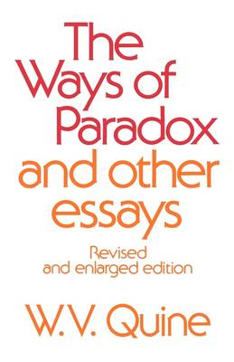 The Ways of Paradox and Other Essays: Revised and Enlarged Edition (Paperback)
