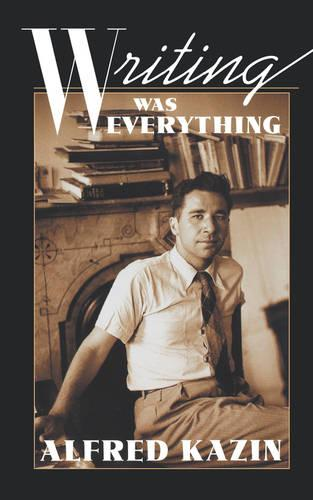 Writing Was Everthing - The William E. Massey Sr. Lectures in the History of American Civilization (Paperback)