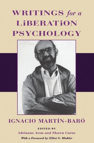 Writings for a Liberation Psychology (Paperback)