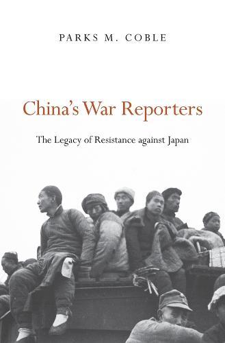 China's War Reporters (Hardback)