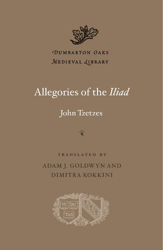 Allegories of the Iliad (Hardback)