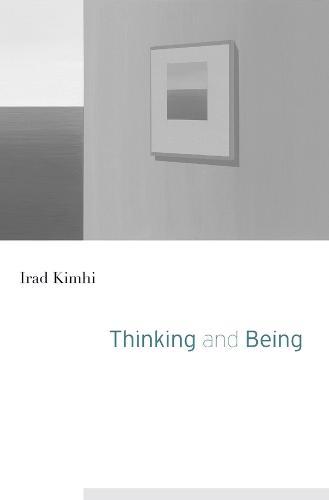 Thinking and Being (Hardback)