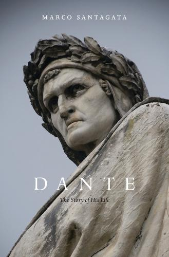 Dante: The Story of His Life (Paperback)