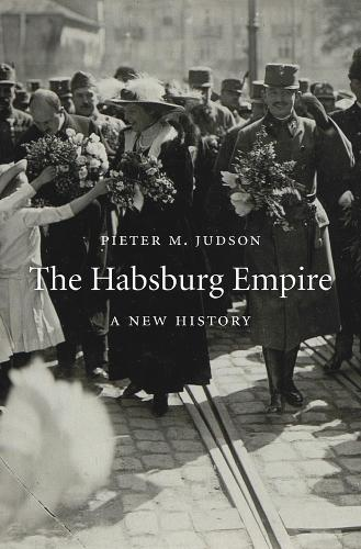 The Habsburg Empire: A New History (Paperback)