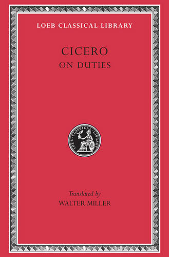 De Officiis - Loeb Classical Library (Hardback)
