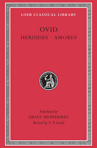 Heroides - Loeb Classical Library (Hardback)