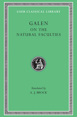 On the Natural Faculties - Loeb Classical Library (Hardback)