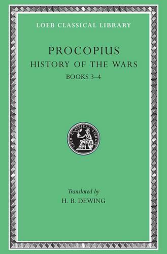 History of the Wars: The Vandalic War Bk. 3 & 4, v. 2 - Loeb Classical Library (Hardback)