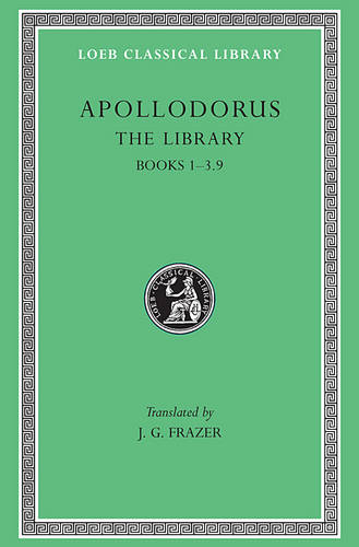 The Library: v. 1 - Loeb Classical Library No 121 (Hardback)