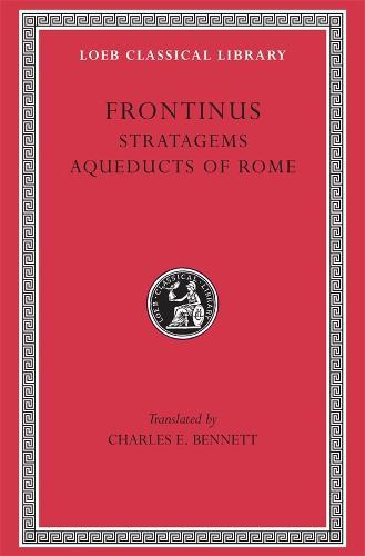 Stratagems - Loeb Classical Library No 174 (Hardback)