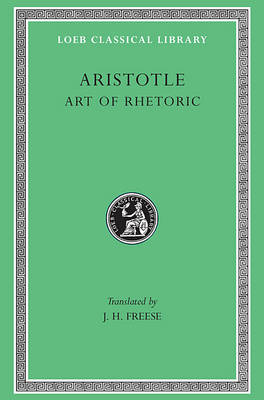 Rhetoric - Loeb Classical Library Vol 22 (Hardback)