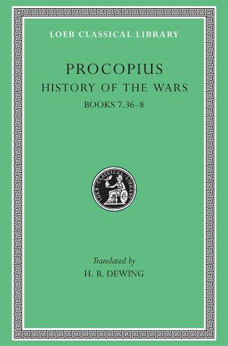 History of the Wars, Volume V: Books 7.36-8. - Loeb Classical Library *CONTINS TO info@harvardup.co.uk (Hardback)