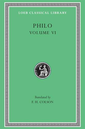 Works: v. 6 - Loeb Classical Library No 289 (Hardback)