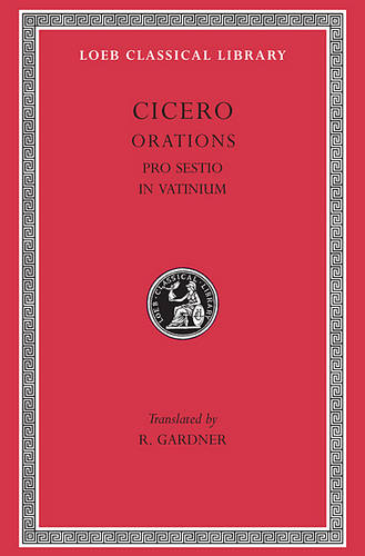 Pro Sestio - Loeb Classical Library No 309 (Hardback)