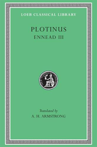 Ennead: Bk. 3 - Loeb Classical Library No 442 (Hardback)
