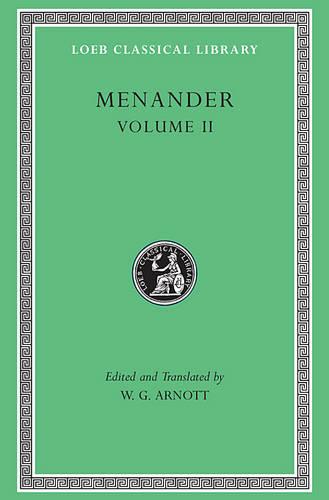 Menander: v. 2 - Loeb Classical Library No. 459 (Hardback)