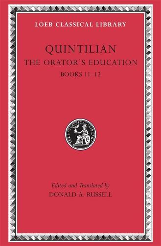 The Orator's Education: Books 11-12 Volume V - Loeb Classical Library (Hardback)