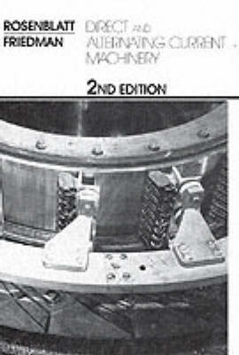 Direct and Alternating Current Machinery (Paperback)